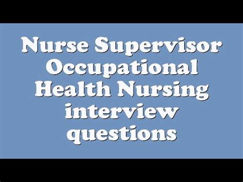 Questions For Occupational Health by Supervisor Occupational Health Nursing