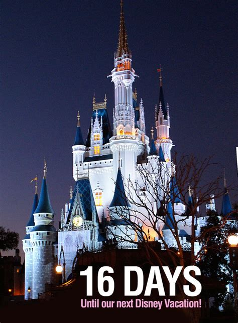 16 Days Until Our Next Disney Vacation We Are Counting