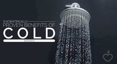 Benefits Of Cold Showers by 9 Scientifically Proven Benefits Of Cold Shower