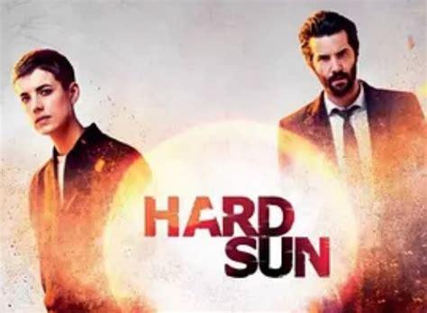 hard sun tv show air  track episodes  episode