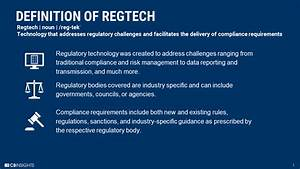 Regtech 101  What It Is  Why Now   U0026 Why It Matters