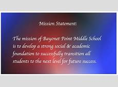 Mission & Vision Bayonet Point Middle School