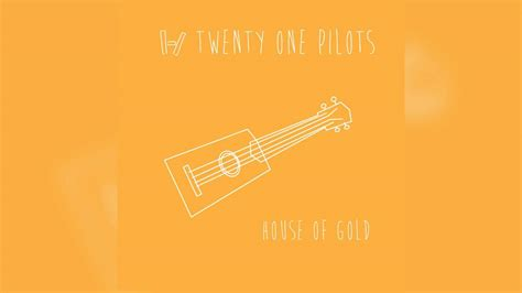 Twenty One Pilots  House Of Gold (official Instrumental