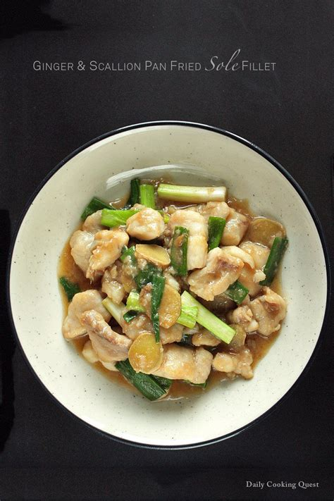fish pan sole recipe fillet fried scallion ginger dailycookingquest recipes seafood fresh