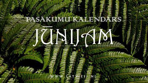 Pasākumu kalendārs jūnijam - Latvieši NL