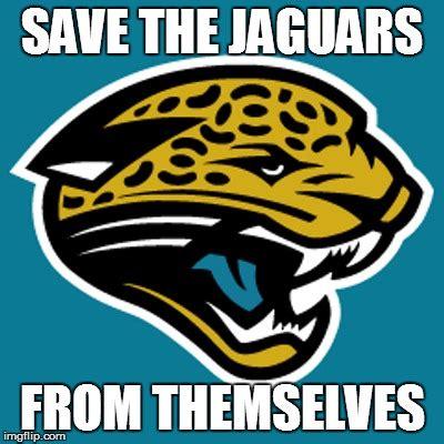 Jaguars Memes - save the jags imgflip