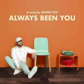 Always You Testo I Testi Delle Canzoni Dell Album Stung Di Quinn Xcii Mtv