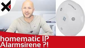 Homematic Vs Homematic Ip : was kann die homematic ip alarmsirene lohnt sich der kauf idomix youtube ~ Orissabook.com Haus und Dekorationen