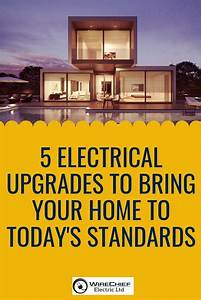 5 Electrical Upgrades To Bring Your Home To Today U0026 39 S