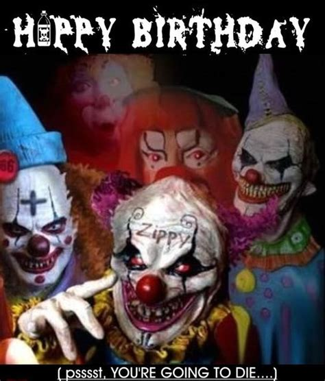 Halloween Birthday Meme - creepy clown birthday cards happy birthday clown creepy clowns pinterest creepy clown