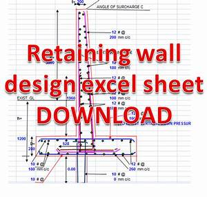Concrete retaining wall design excel sheet free download