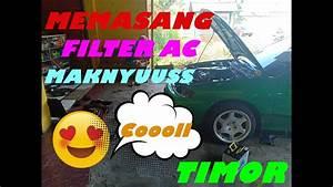 Cara Memasang Filter Ac Mobil Timor