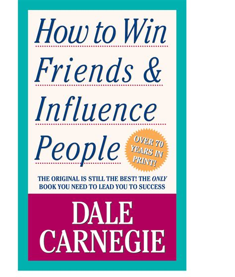 How To Win Friends And Influence Cover Letter by Dale Carnegie Official Publisher Page Simon Schuster