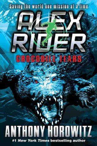 crocodile tears alex rider   anthony horowitz
