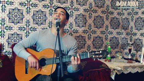 Amine Arroub -naker Lehssan & Wakaft Assaa (cover Redwan