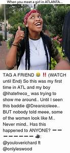 When You Meet a Girl in ATLANTA TAG a FRIEND 😂 ‼️ WATCH ...