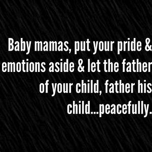 The 25+ best Baby mama quotes ideas on Pinterest | Baby ...