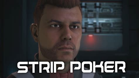 Mass Effect Andromeda Gil Wants To Play Strip Poker Youtube