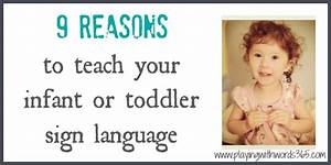 9 Reasons to Teach Sign Language To Your {Hearing} Infant ...