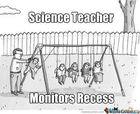 Science Teacher Meme - 10 science teacher memes that capture the career meme machine pinterest funny teacher