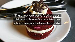 """Jill Shalvis Quote: """"There are four basic food groups ..."""