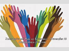 International Day for Tolerance November 16, 2017