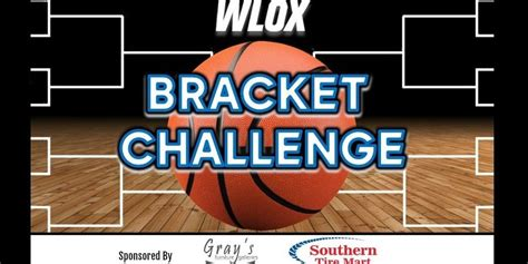 great wlox bracket challenge  official promotion rules