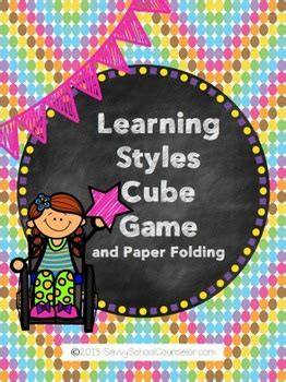 learning styles cube game savvy school counselor  savvy