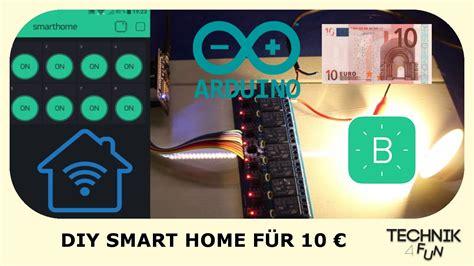 Smart Home Selber Bauen diy smart home f 252 r 10 selber bauen tutorial