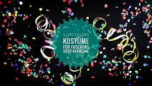 Fasching Kostüme Billig : 5 tolle upcycling kost me f r fasching karneval und fastnacht livelifegreen ~ Frokenaadalensverden.com Haus und Dekorationen