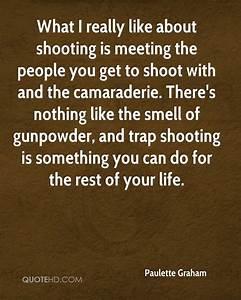 Paulette Graham... Trap Shooter Quotes