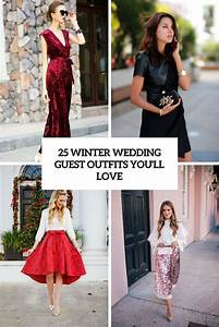 25 Winter Wedding Guest Outfits Youll Love Weddingomania