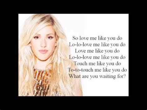 love me like you do lyrics youtube