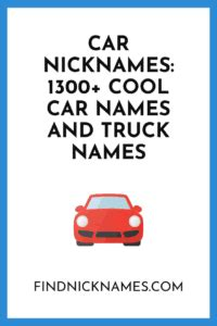 Nicknames For Car by Car Nicknames 1300 Car Names And Truck Names