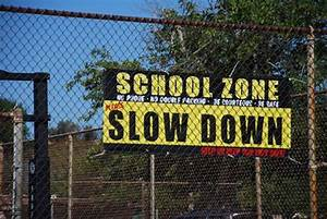 Slow Down School Zone | Banners for your school, business ...