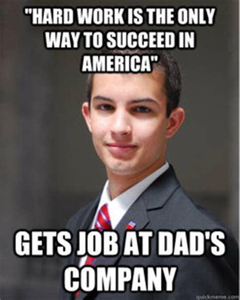 Conservative Memes - republican idiots my new favorite meme college conservative