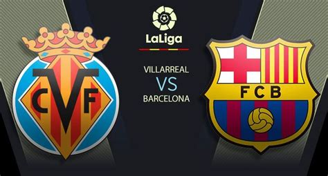 Barcelona vs Villarreal por LaLiga: se miden EN VIVO con ...
