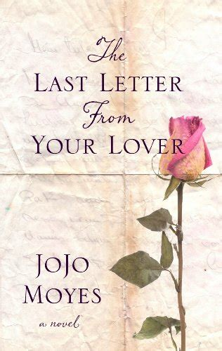 the last letter from your lover alle 128 jojo moyes udgivelser p 229 cd n a lydbog cd 53939