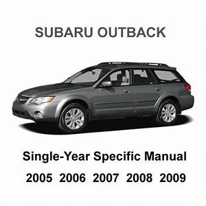 2005 - 2009 Subaru Outback Factory Repair Service Fsm Manual   Wiring Diagram