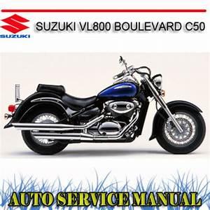 Suzuki Vl800 Boulevard C50 Bike Workshop Service Manual