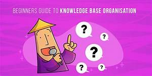 Beginners Guide To Knowledge Base Organisation