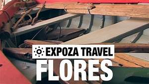 Flores  Azores  Portugal  Vacation Travel Video Guide