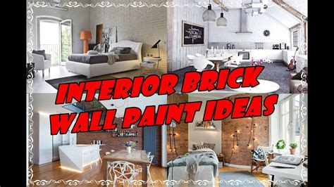 paint ideas for interior brick walls interior brick wall paint ideas for living room walls