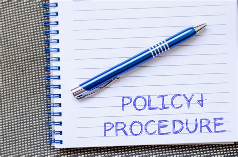 Policies, Procedures, And Protocols