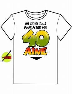 T Shirt 40 Ans : t shirt on signe tous anniversaire 40 ans mister fiesta ~ Farleysfitness.com Idées de Décoration
