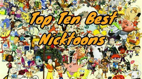 Top 10 Best Nicktoons (remade)