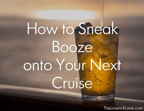 How To Sneak Booze Onto Your Next Cruise. | The Limerick Lane