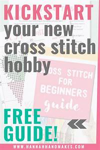 Free How To Cross-stitch Guide For Beginners