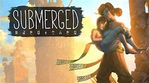 Exhilarating and Beautiful, 'Submerged' is Two Siblings ...