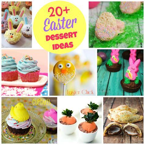 easter baking ideas more than 20 fun easter dessert ideas the tiptoe fairy